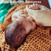 Child adoption resources is full of information for families wanting to adopt a child